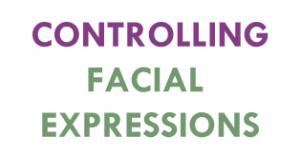 controlling-facial-expressions-300x157