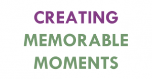creating_memorable_moments