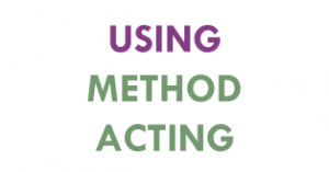 using_method_acting